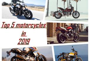 Top 5 motorcycle in 2019