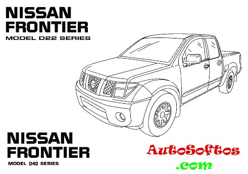 Nissan PickUp / Frontier D22 D40 Service Manual 1998-2010