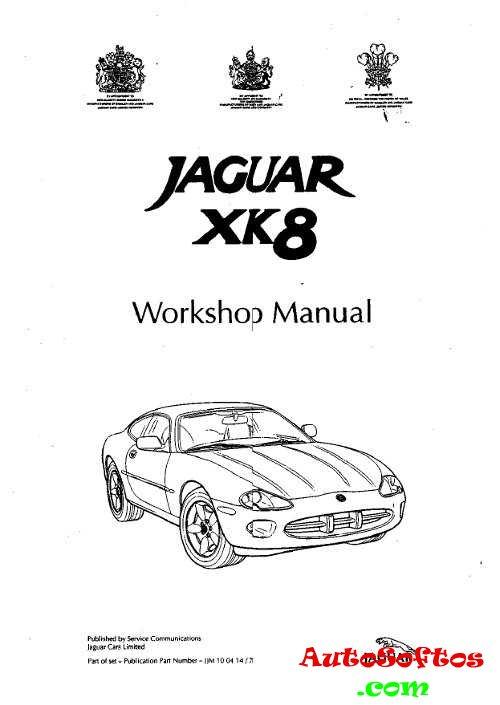 Workshop Manual Jaguar XK8 1997 г. » AutoSoftos.com