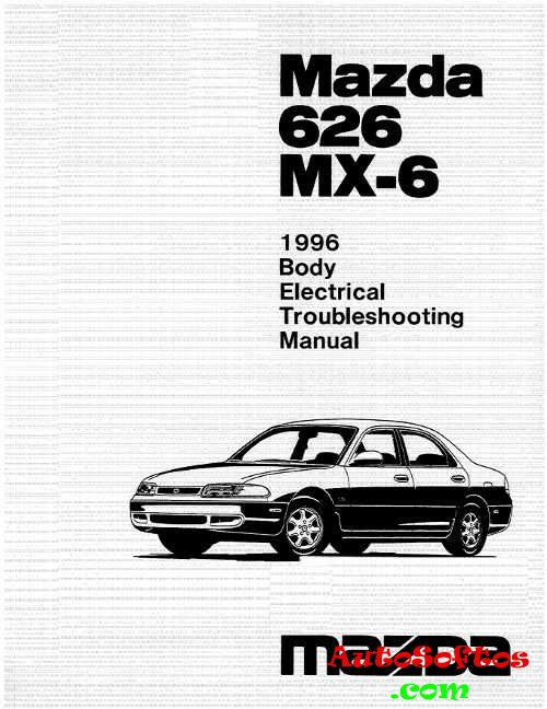Body Electrical Troubleshooting Manual Mazda 626 1996 г