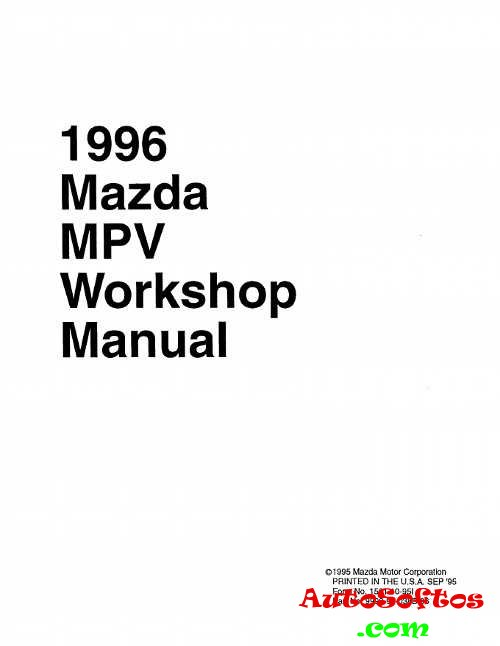 Workshop Manual Mazda MPV 1996 г. » AutoSoftos.com