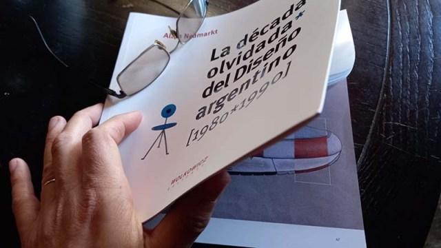 La década olvidada del Diseño argentino [1980*1990]