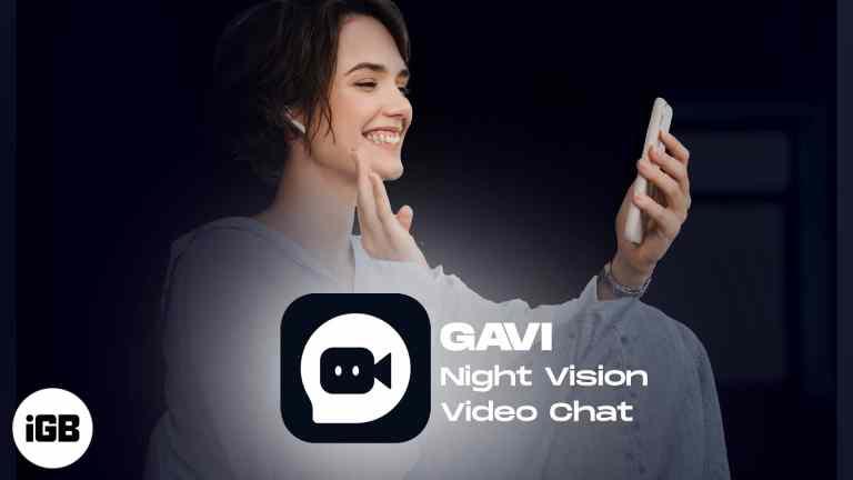GAVI – iPhone приложение Night Vision Video Chat (Подробный обзор)
