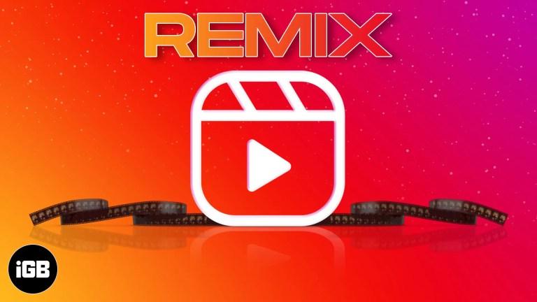 Как использовать Instagram Reels Remix на iPhone