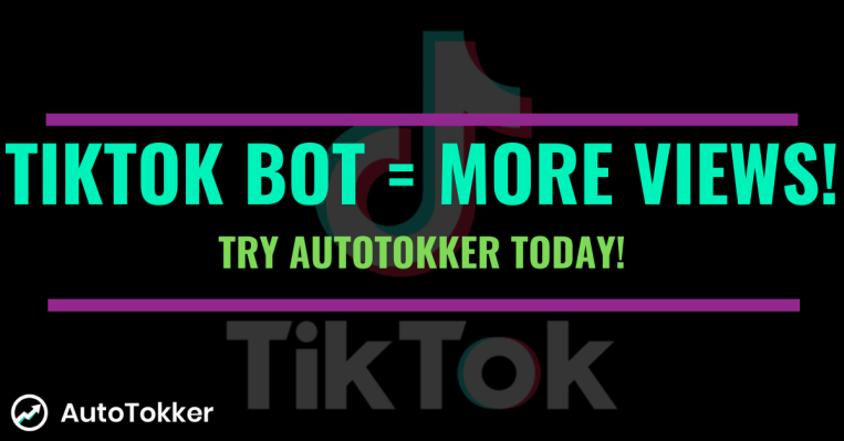 Using a TikTok bot to get more views on your videos.