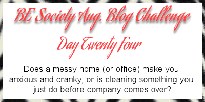 24/31 Aug Blog Challenge w/@thebesociety- cleaning  #besociety #beaugchallenge