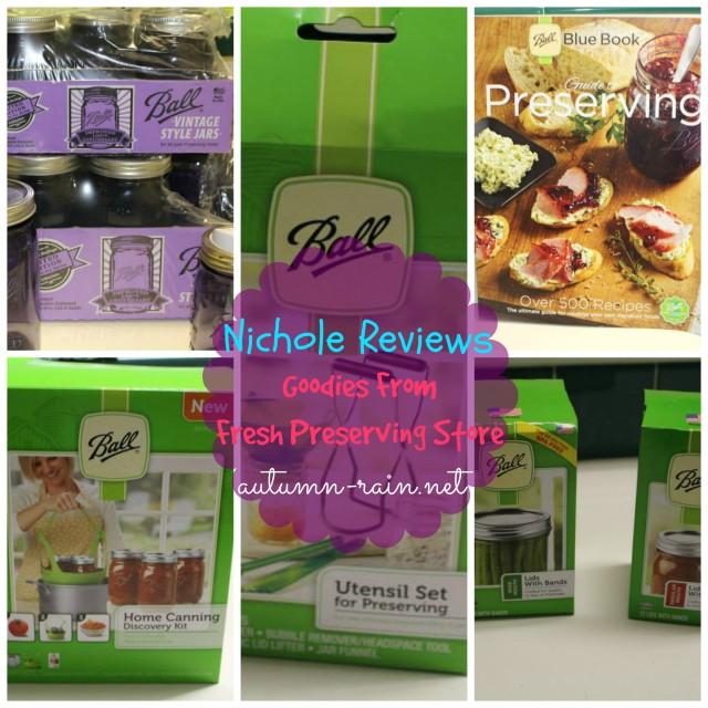 Nichole Reviews: Fresh Preserving Store Goodies (aka BALL Brand)