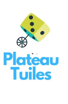 Plateau/Tuiles