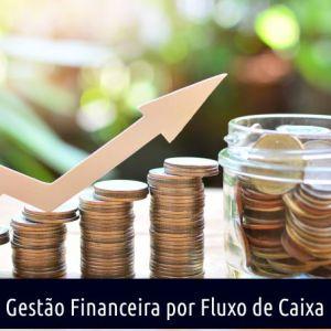 GESTÃO FINANCEIRA POR FLUXO DE CAIXA