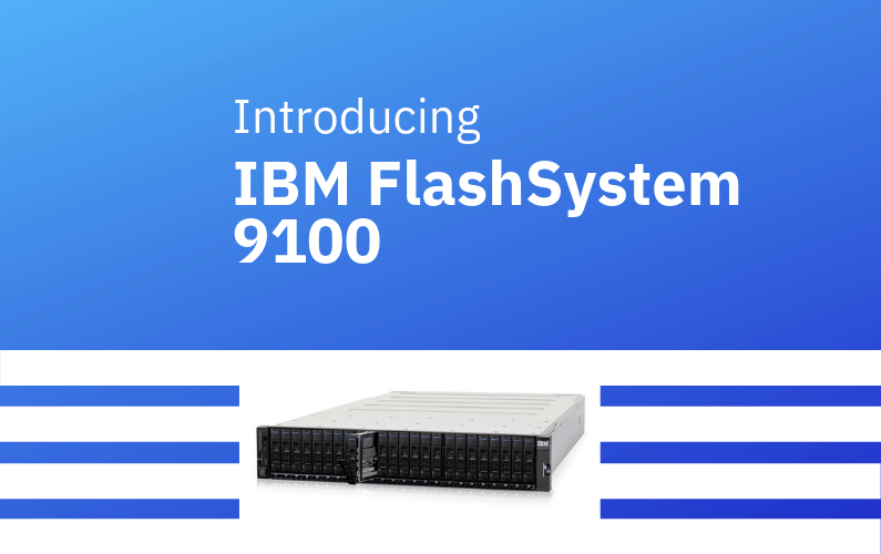 Hands-On Training: IBM FlashSystem 9100