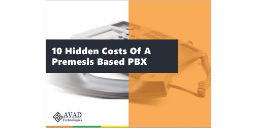 eBook: 10 Hidden Costs Of a Premise PBX