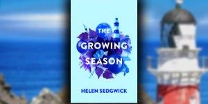 the growing season helen sedgwick