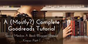 goodreads tutorial
