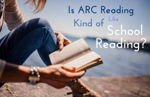 arc reading is like school reading
