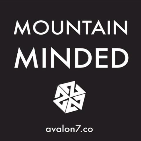 Mountain Minded avalon7