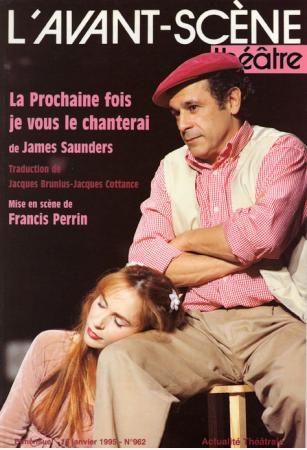 La Prochaine Fois Je Vous Le Chanterai : prochaine, chanterai, Prochaine, (La),, Chanterai, L'avant-scène, Théâtre