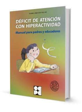 Image of p 4 0 8 7 4087 Deficit de Atencion con Hiperactividad Manual para padres y educadores