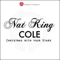 O, Little Town of Bethlehem — Nat King Cole. Слушать