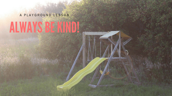 A Playground Lesson: Always Be Kind! {Free Printable Download} 2