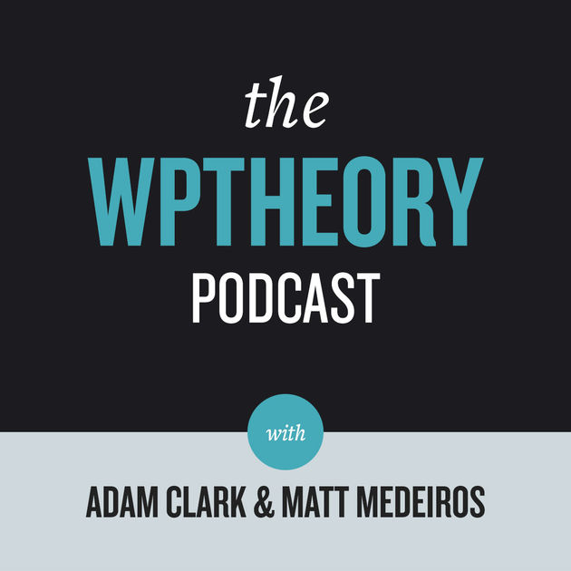 The WP Theory Podcast