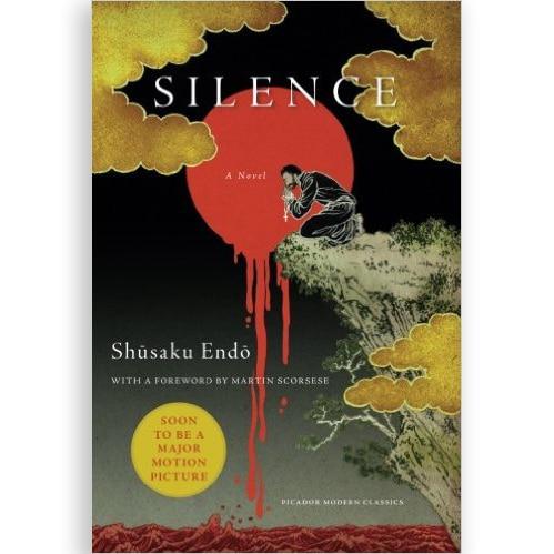 Silence A Novel Picador Modern Classics  Ave Maria