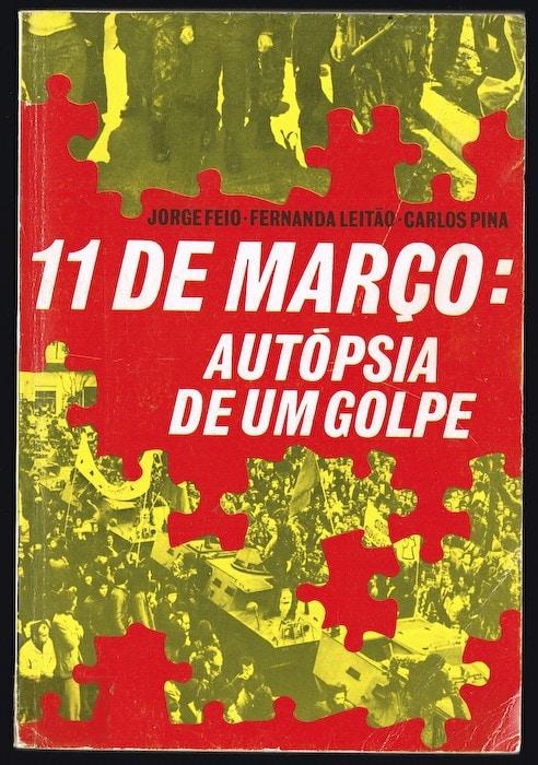 11 de Março: Autópsia de um golpe