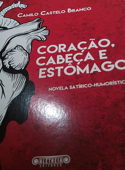 camilo-castelo-branco_coracao_cabeca_estomago_aletheia_editores