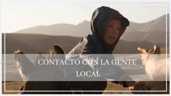 CONTACTO CON GENTE LOCAL