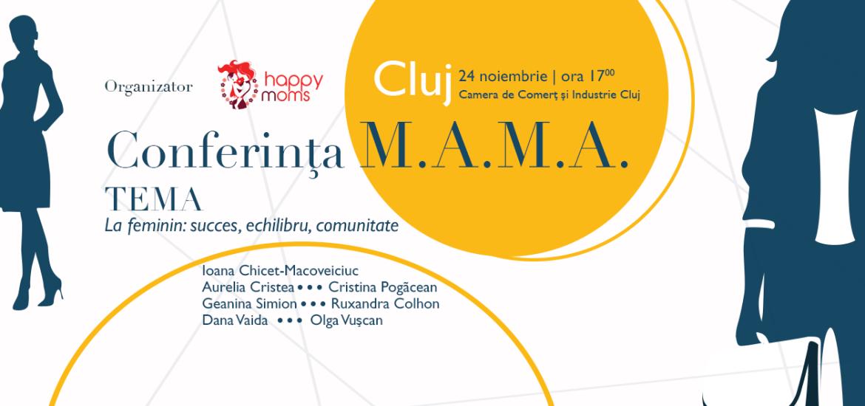 Mamele antreprenoare invata despre succes, echilibru si comunitate la Conferinta motivationala MAMA, editia de Cluj