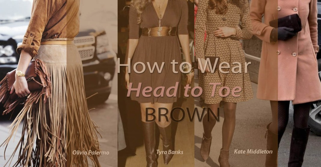 head to toe all brown outfits wearing all brown fashion style outfit ideas