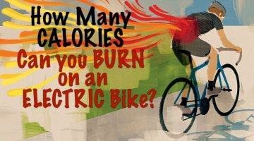 How to Burn a Lot of Calories Easily – On an Electric Bike