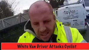 White van driver attacks cyclist