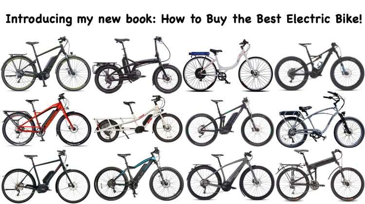 Just published: How to Buy the Best Electric Bike, 2nd