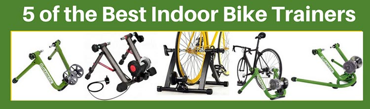 Check out our post on 5 of the Best Indoor Bike Trainers Here