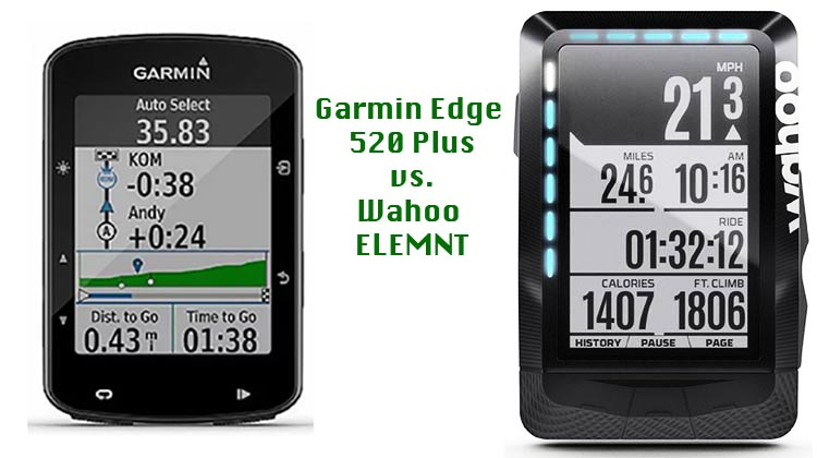 Garmin Edge 520 Plus vs Wahoo ELEMNT - which one is for you?