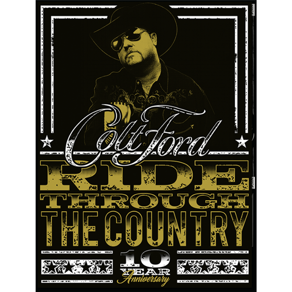 Colt Ford Ride Through The Country 10 Year Anniversary Autographed Poster