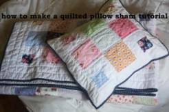 how to make a quilted pillow sham tutorial
