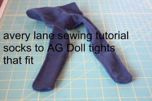 avery lane sewing tutorial socks to AG Doll tights using 2 socks so they fit better