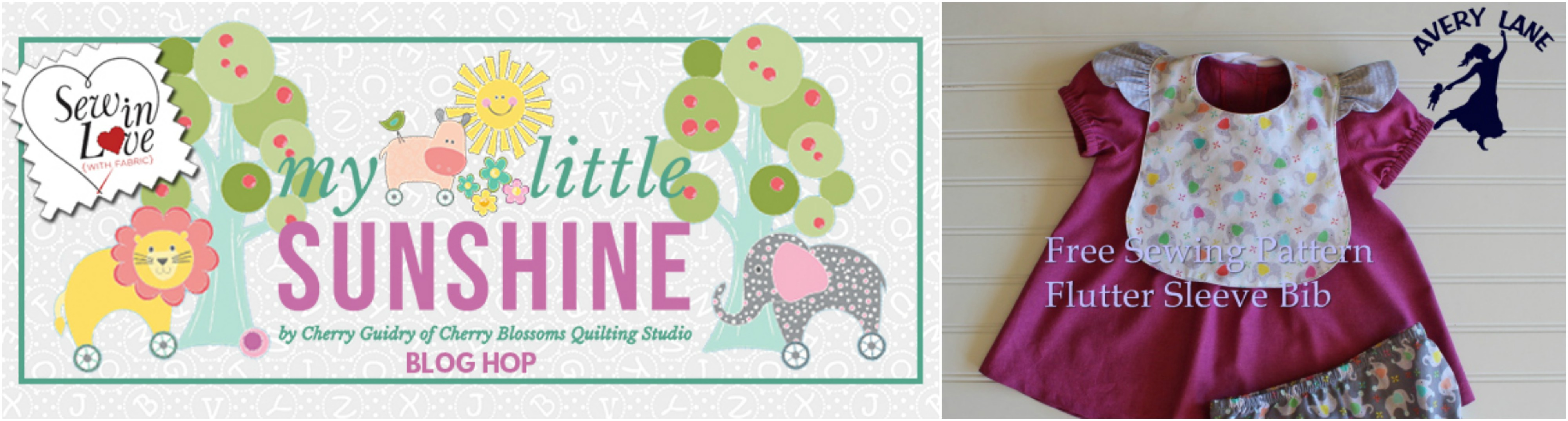 My Little Sunshine Blog Hop, Fabric Giveaway, and a Flutter Sleeve Bib Tutorial