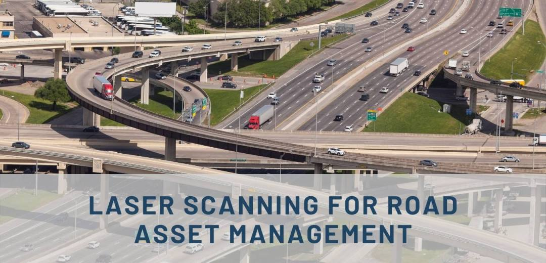 Laser Scanning for Road Asset Management