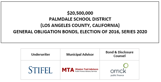 $20,500,000 PALMDALE SCHOOL DISTRICT (LOS ANGELES COUNTY, CALIFORNIA) GENERAL OBLIGATION BONDS, ELECTION OF 2016, SERIES 2020 FOS POSTED 9-25-20