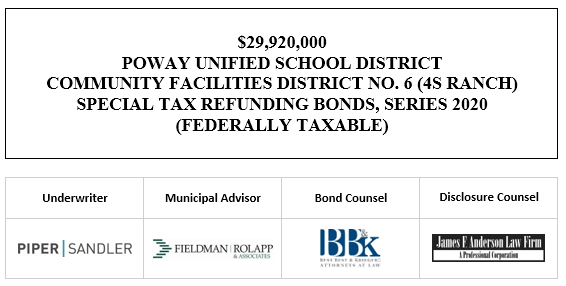 $29,920,000 POWAY UNIFIED SCHOOL DISTRICT COMMUNITY FACILITIES DISTRICT NO. 6 (4S RANCH) SPECIAL TAX REFUNDING BONDS, SERIES 2020 (FEDERALLY TAXABLE) FOS POSTED 10-8-20