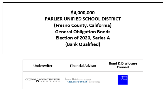 $4,000,000 PARLIER UNIFIED SCHOOL DISTRICT (Fresno County, California) General Obligation Bonds Election of 2020, Series A (Bank Qualified) FOS POSTED 10-21-20