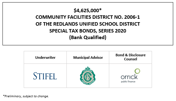$4,625,000* COMMUNITY FACILITIES DISTRICT NO. 2006-1 OF THE REDLANDS UNIFIED SCHOOL DISTRICT SPECIAL TAX BONDS, SERIES 2020 (Bank Qualified) POS POSTED 11-30-20