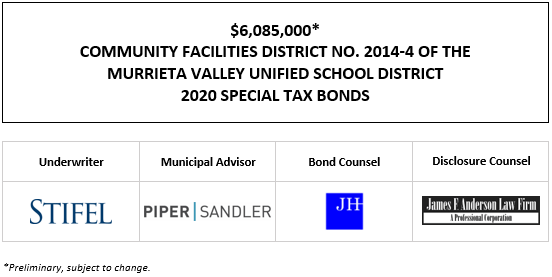 $6,085,000* COMMUNITY FACILITIES DISTRICT NO. 2014-4 OF THE MURRIETA VALLEY UNIFIED SCHOOL DISTRICT 2020 SPECIAL TAX BONDS POS POSTED 11-24-20