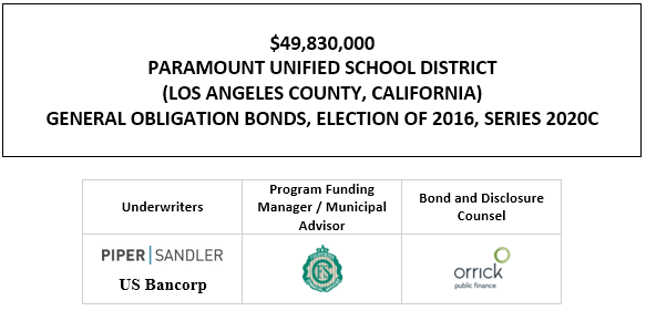 $49,830,000 PARAMOUNT UNIFIED SCHOOL DISTRICT (LOS ANGELES COUNTY, CALIFORNIA) GENERAL OBLIGATION BONDS, ELECTION OF 2016, SERIES 2020C FOS POSTED 11-25-20