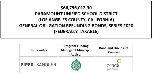 $66,756,012.30 PARAMOUNT UNIFIED SCHOOL DISTRICT (LOS ANGELES COUNTY, CALIFORNIA) GENERAL OBLIGATION REFUNDING BONDS, SERIES 2020 (FEDERALLY TAXABLE) FOS POSTED 11-25-20