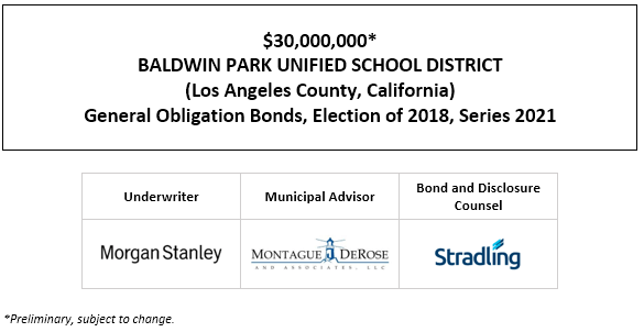 $30,000,000* BALDWIN PARK UNIFIED SCHOOL DISTRICT (Los Angeles County, California) General Obligation Bonds, Election of 2018, Series 2021 POS POSTED 12-10-20
