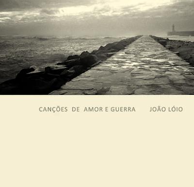 https://i0.wp.com/aviagemdosargonautas.net/wp-content/uploads/2018/11/072dc-joao_loio_-_cancoes_de_amor_e_guerra_2002.png?w=1140&ssl=1