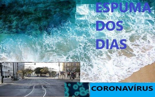 Espuma dos dias 2 Coronavirus